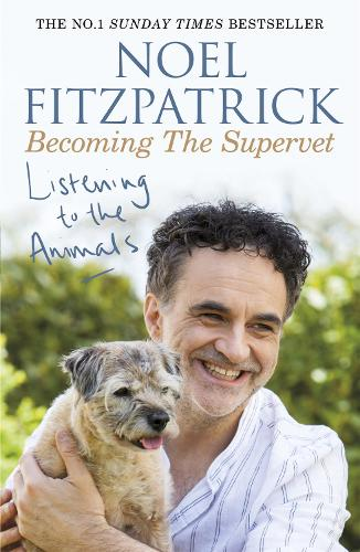 Listening to the Animals: Becoming The Supervet (Paperback)