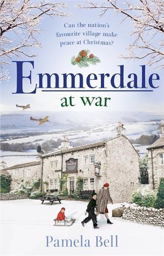 Emmerdale at War - Emmerdale (Hardback)