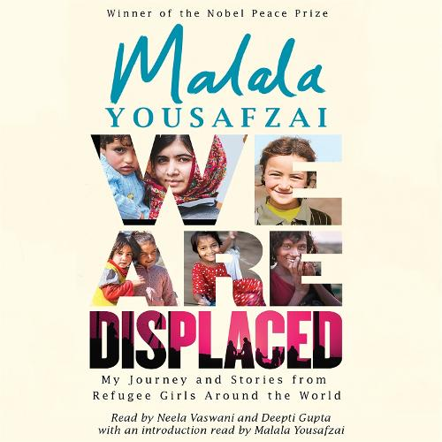 We Are Displaced: My Journey and Stories from Refugee Girls Around the World (CD-Audio)