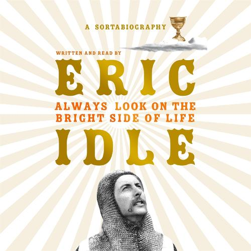 Always Look on the Bright Side of Life: A Sortabiography (CD-Audio)