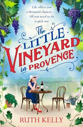 The Little Vineyard in Provence (Paperback)