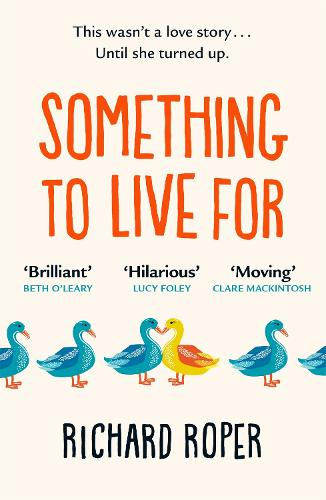 Something to Live For: The most uplifting, funny and feel-good novel you need to read this year! (Paperback)