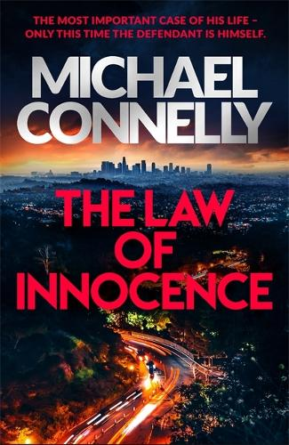The Law Of Innocence By Michael Connelly Waterstones