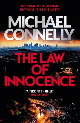 The Law of Innocence: The Brand New Lincoln Lawyer Thriller - Mickey Haller Series (Paperback)