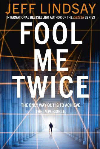Fool Me Twice: Riley Wolfe Thriller (Paperback)