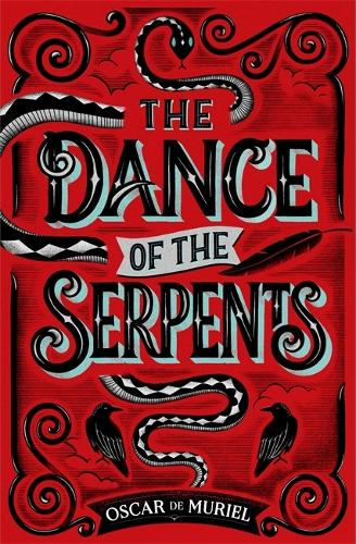 The Dance of the Serpents: The Brand New Frey & McGray Mystery - A Frey & McGray Mystery (Hardback)