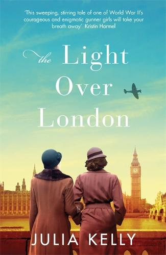 The Light Over London (Hardback)