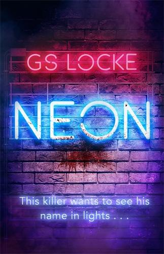 Neon: A must-read thrilling cat-and-mouse serial killer thriller that readers love! (Paperback)
