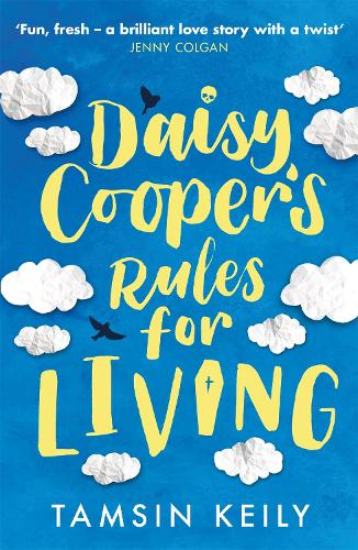 Daisy Cooper's Rules for Living (Paperback)