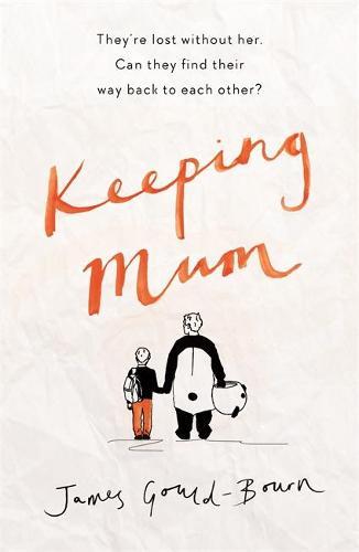 Keeping Mum (Hardback)