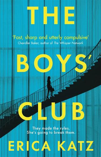 The Boys' Club: A gripping new thriller that will shock and surprise you (Paperback)