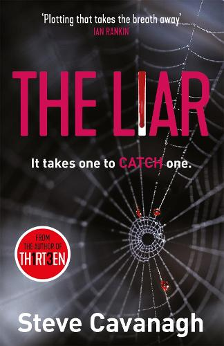 The Liar: It takes one to catch one. - Eddie Flynn (Paperback)