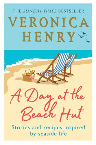 A Day at the Beach Hut: Stories and Recipes Inspired by Seaside Life (Paperback)