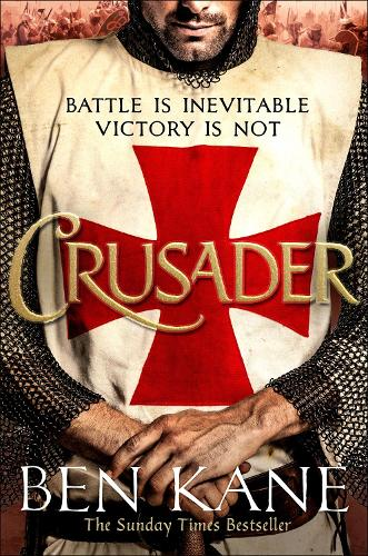 Crusader by Ben Kane | Waterstones