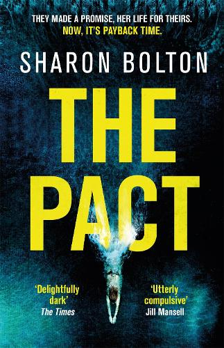 The Pact: A dark and compulsive thriller about secrets, privilege and revenge (Paperback)