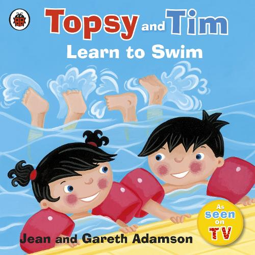 Topsy and Tim: Learn to Swim - Topsy and Tim (Paperback)
