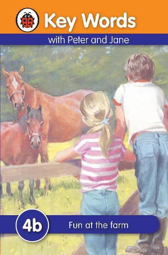 Key Words: 4b Fun at the farm - Key Words (Hardback)