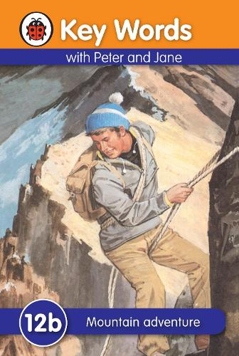 Key Words: 12b Mountain Adventure - Key Words (Hardback)