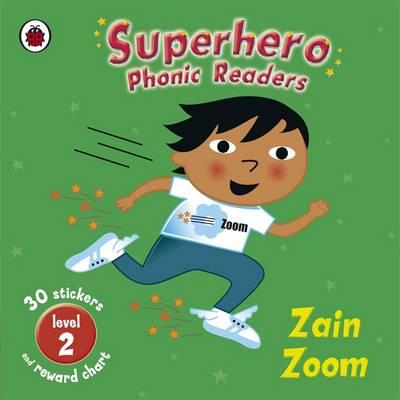 Superhero Phonic Readers: Zain Zoom (Level 2) - Phonics (Paperback)