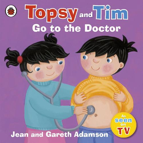 Topsy and Tim: Go to the Doctor (Paperback)