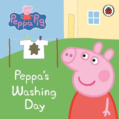 Peppa Pig: Peppa's Washing Day: My First Storybook - Peppa Pig (Board book)
