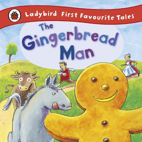 The Gingerbread Man Ladybird First Favourite Tales By