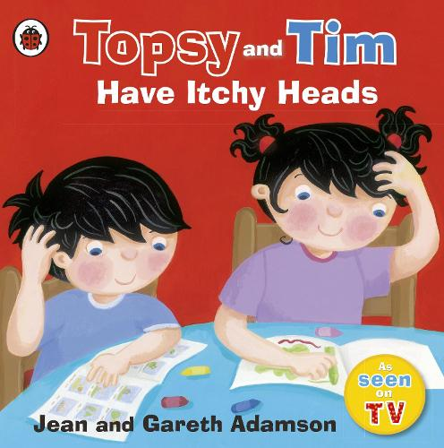 Topsy and Tim: Have Itchy Heads (Paperback)