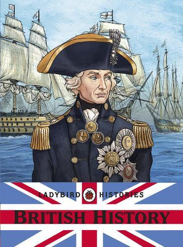 Ladybird Histories: British History (Paperback)