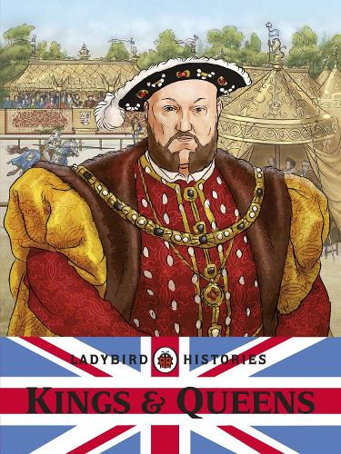 Ladybird Histories: Kings and Queens (Paperback)