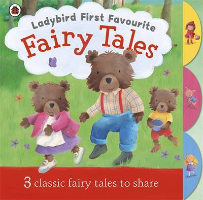 Ladybird First Favourite Fairy Tales (Board book)