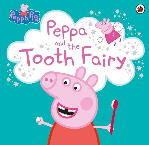 Peppa Pig: Peppa and the Tooth Fairy - Peppa Pig (Paperback)