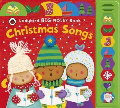 Ladybird Big Noisy Book: Christmas Songs (Board book)