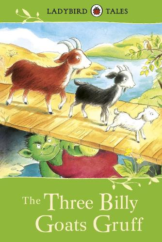 Ladybird Tales: The Three Billy Goats Gruff (Hardback)