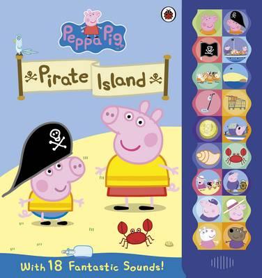 Peppa Pig: On Pirate Island Sound Book - Peppa Pig (Hardback)