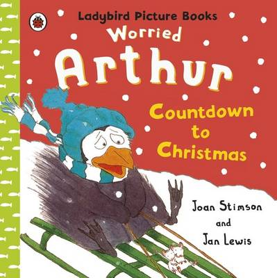 Worried Arthur: Countdown to Christmas: Ladybird Picture Books (Paperback)