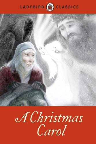Ladybird Classics: A Christmas Carol (Hardback)