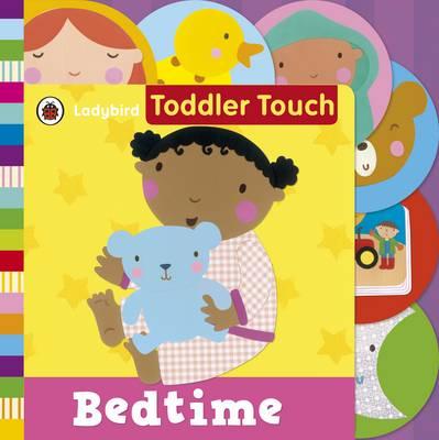 Ladybird Toddler Touch: Bedtime (Board book)