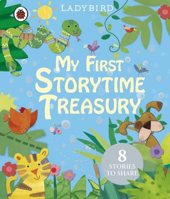 My First Storytime Treasury (Hardback)