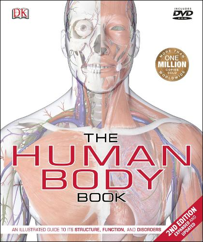 The Human Body Book: An Illustrated Guide to its Structure, Function, and Disorders (Hardback)
