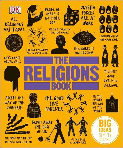 The Religions Book: Big Ideas Simply Explained - Big Ideas (Hardback)