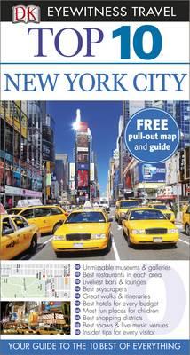 DK Eyewitness Top 10 Travel Guide: New York City - DK Eyewitness Travel Guide (Paperback)