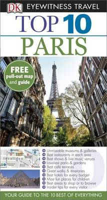 DK Eyewitness Top 10 Travel Guide: Paris - DK Eyewitness Travel Guide (Paperback)