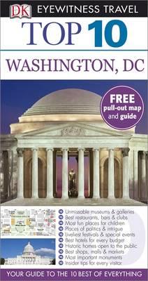 DK Eyewitness Top 10 Travel Guide: Washington DC - DK Eyewitness Travel Guide (Paperback)
