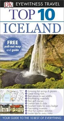 DK Eyewitness Top 10 Travel Guide: Iceland - DK Eyewitness Travel Guide (Paperback)