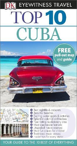DK Eyewitness Top 10 Travel Guide: Cuba - DK Eyewitness Travel Guide (Paperback)