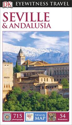 DK Eyewitness Travel Guide Seville and Andalucia (Paperback)