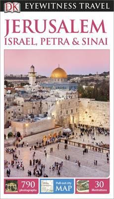 DK Eyewitness Travel Guide Jerusalem, Israel, Petra and Sinai (Paperback)