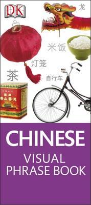 Chinese Visual Phrase - Eyewitness Travel Visual Phrase Book (Paperback)