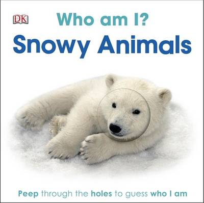 Who am I? Snowy Animals (Board book)