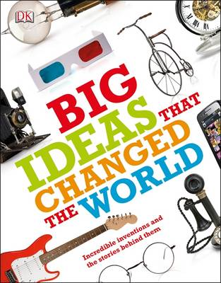 Big Ideas That Changed the World (Paperback)